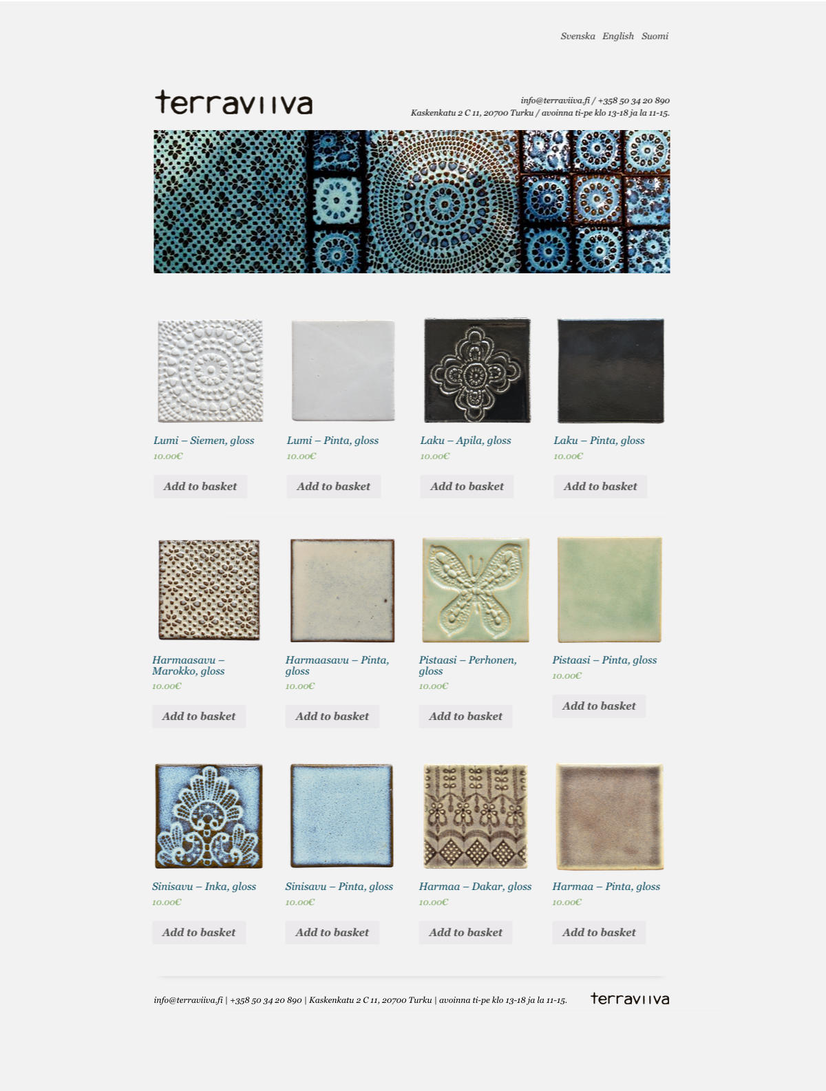 Webshop layout design and coding for Terraviiva. They make beautiful handcrafted ceramic tiles with ornaments in rich variety of colors and now sell them all over the world. Ceramics by Minna Komulainen. Made by Olli Karvonen